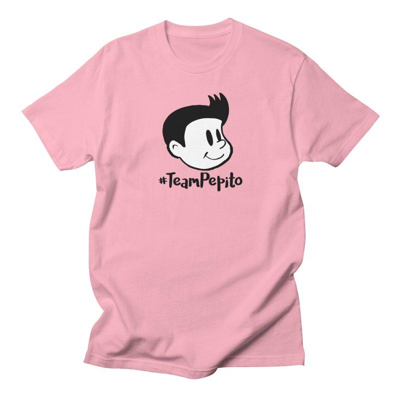 #TeamPepito Women's Regular Unisex T-Shirt by La Tiendita Pepito