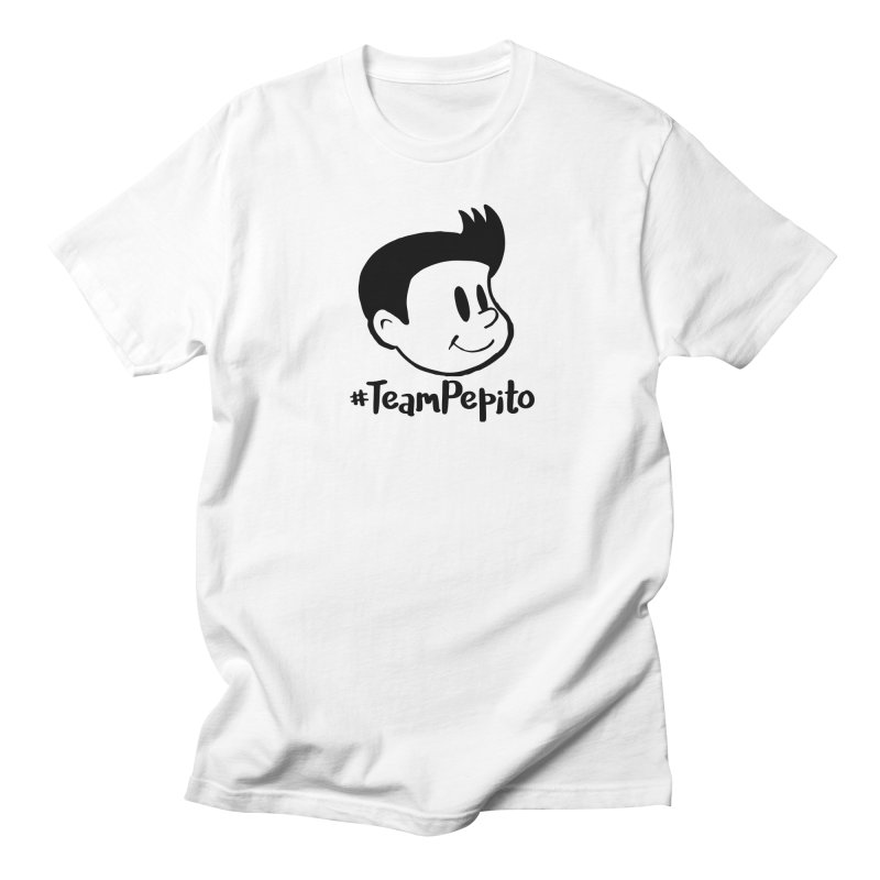#TeamPepito Women's Regular Unisex T-Shirt by La Tiendita Pepito