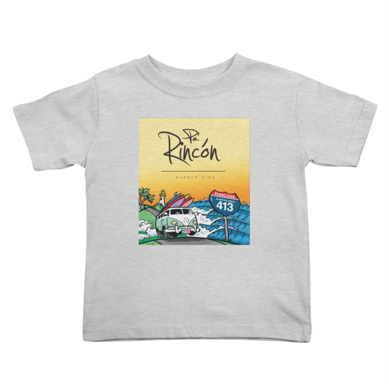 Pa' Rincón ( color ) Kids Toddler T-Shirt by La Tiendita Pepito