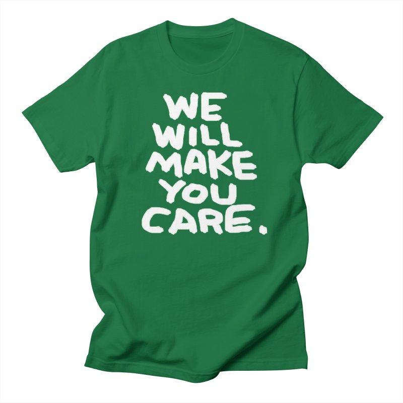 We will make you care. Men's Regular T-Shirt by La Tiendita Pepito