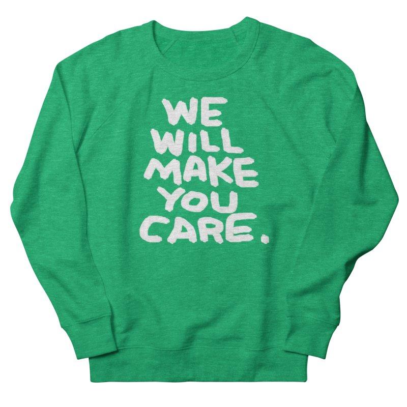 We will make you care. Men's French Terry Sweatshirt by La Tiendita Pepito
