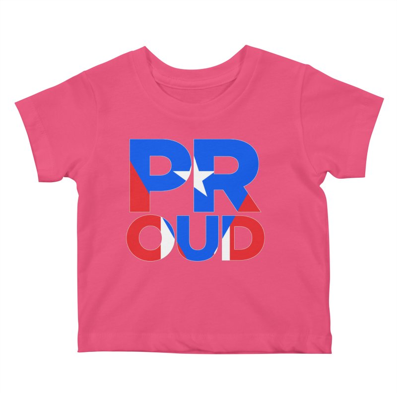 PROUD Kids Baby T-Shirt by La Tiendita Pepito