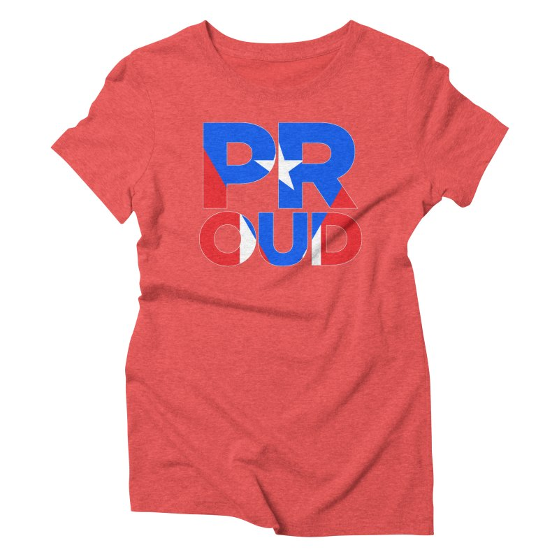 PROUD Women's Triblend T-Shirt by La Tiendita Pepito