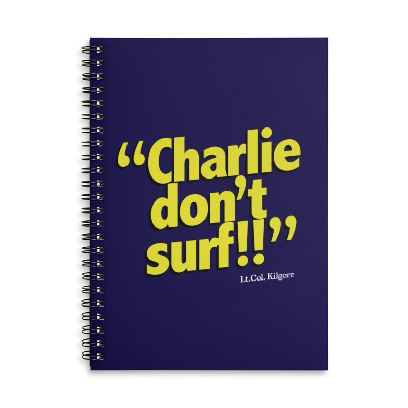 Charlie don't surf!! Accessories Lined Spiral Notebook by peregraphs's Artist Shop