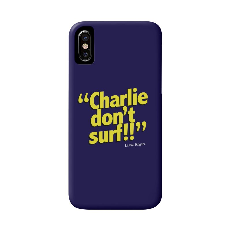 Charlie don't surf!! Accessories Phone Case by peregraphs's Artist Shop