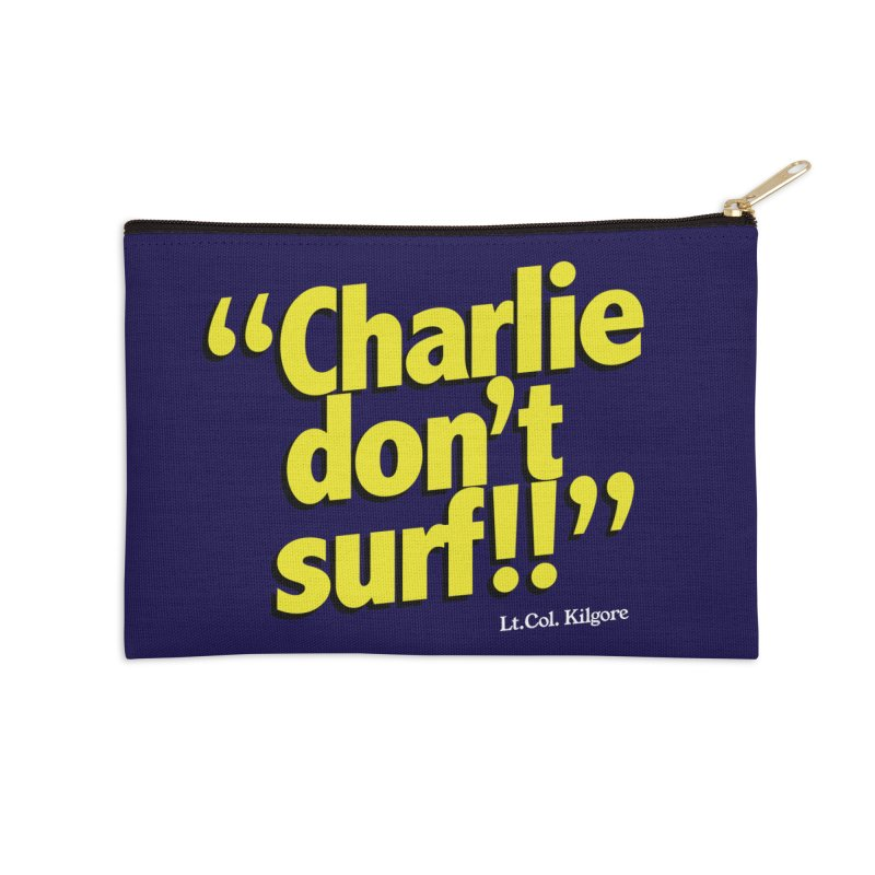 Charlie don't surf!! Accessories Zip Pouch by peregraphs's Artist Shop