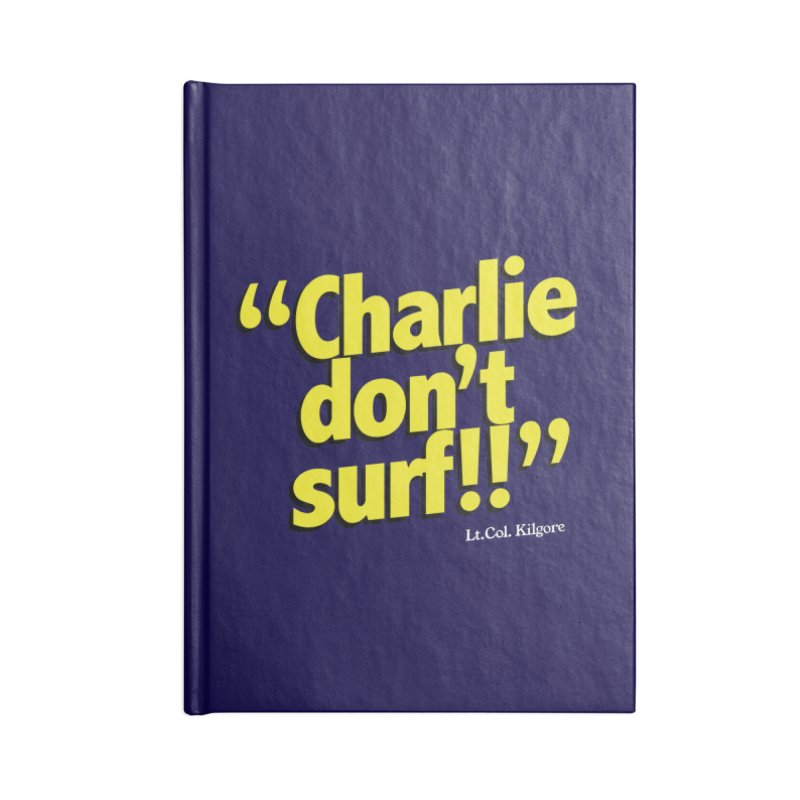 Charlie don't surf!! Accessories Blank Journal Notebook by peregraphs's Artist Shop