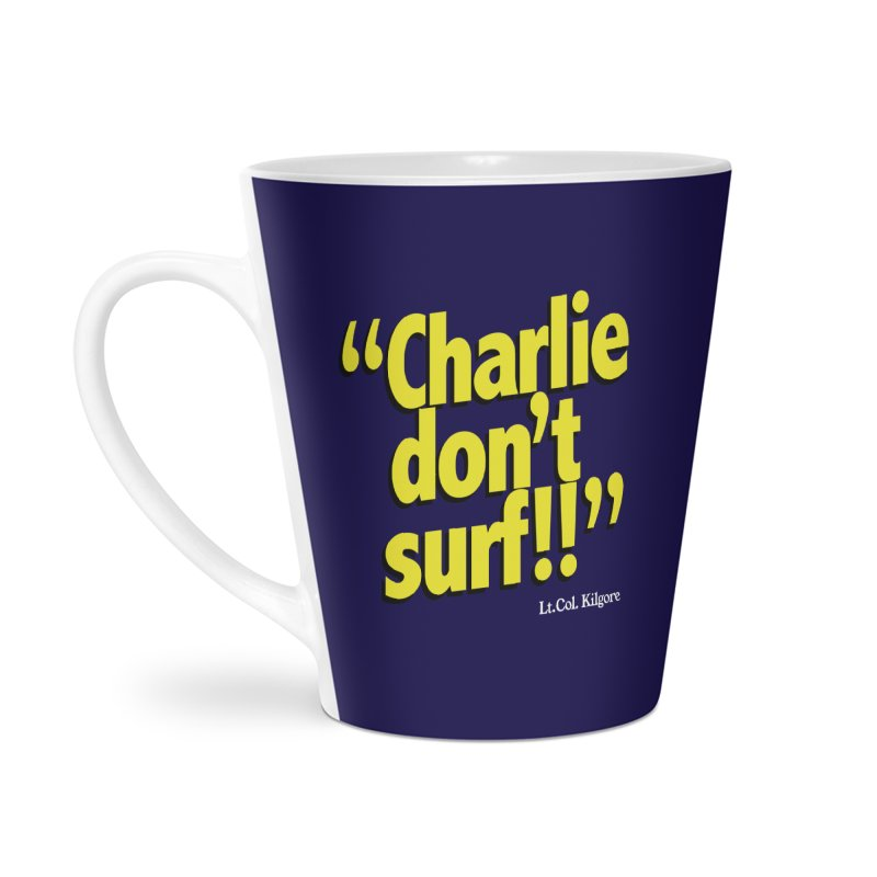 Charlie don't surf!! Accessories Latte Mug by peregraphs's Artist Shop