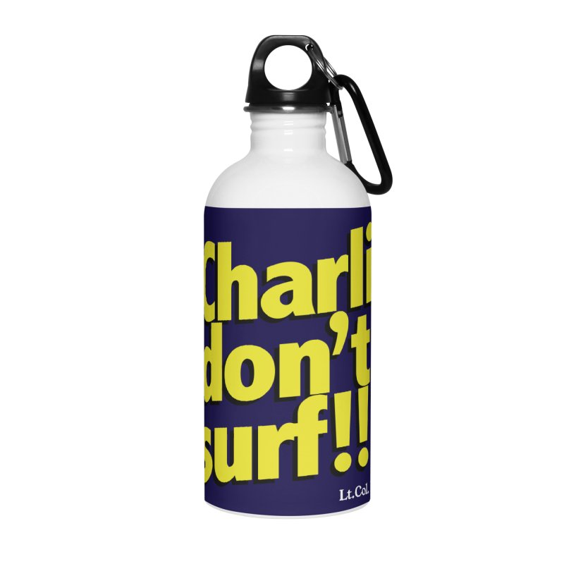 Charlie don't surf!! Accessories Water Bottle by peregraphs's Artist Shop