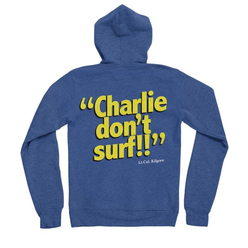 Charlie don't surf!! Men's Sponge Fleece Zip-Up Hoody by peregraphs's Artist Shop