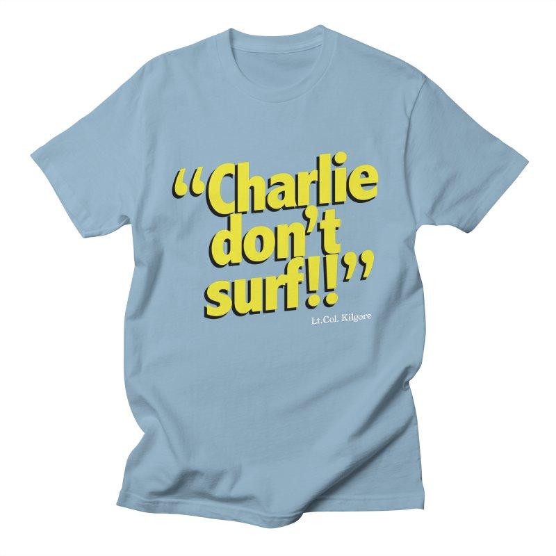 Charlie don't surf!! Men's Regular T-Shirt by peregraphs's Artist Shop