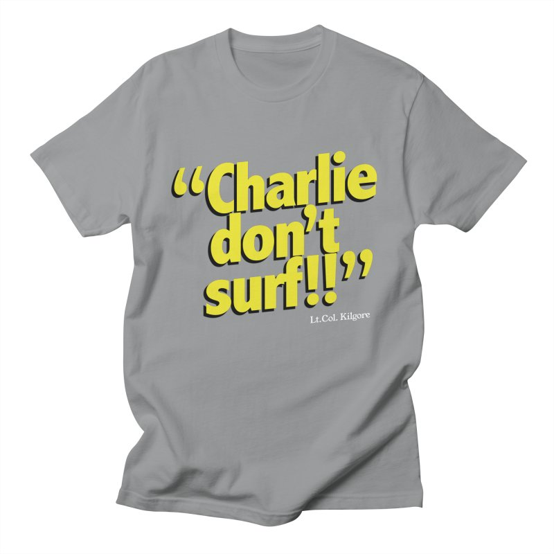 Charlie don't surf!! Men's Regular T-Shirt by peregraphs's Artist Shop