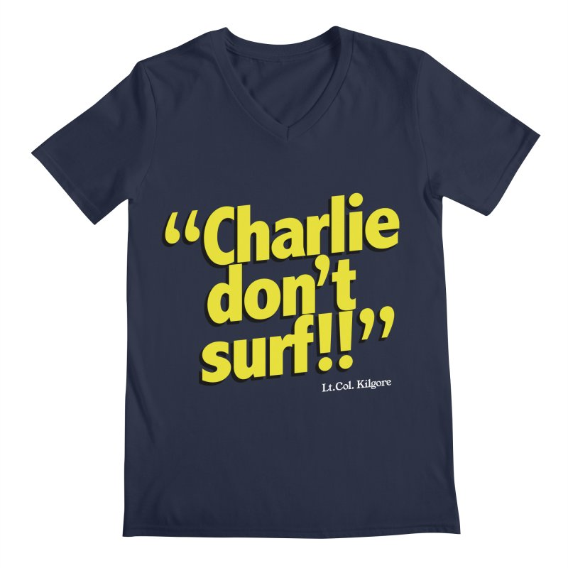 Charlie don't surf!! Men's V-Neck by peregraphs's Artist Shop