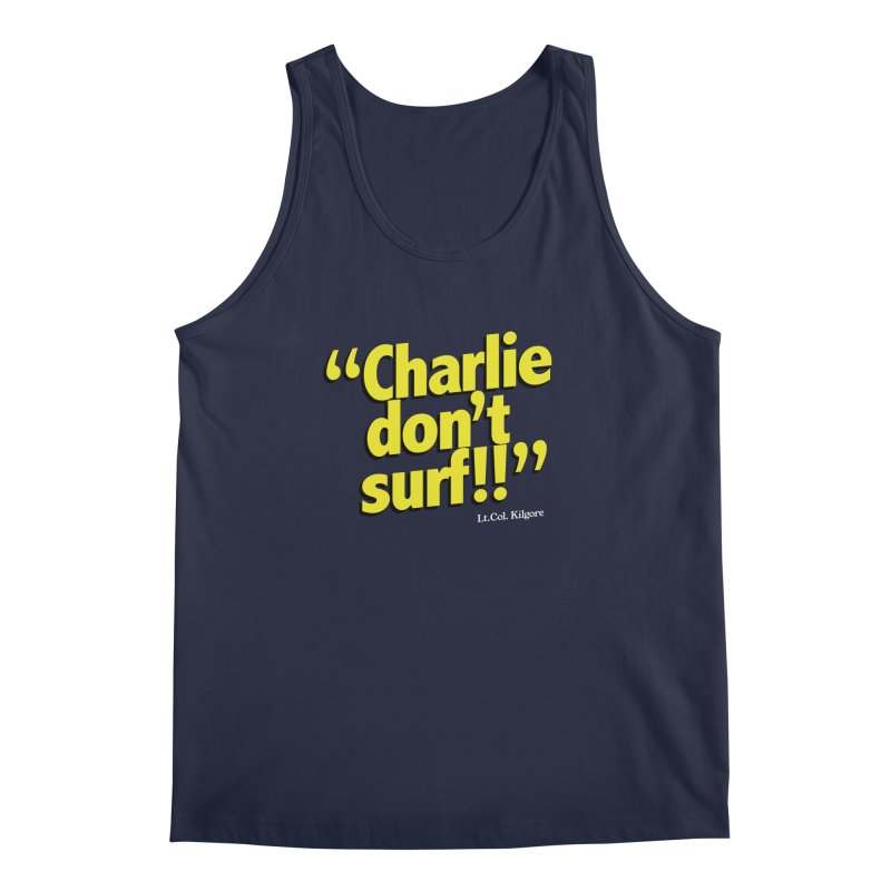 Charlie don't surf!! Men's Regular Tank by peregraphs's Artist Shop