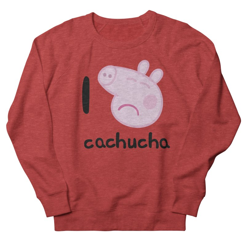 I love cachucha_2 Men's French Terry Sweatshirt by peregraphs's Artist Shop