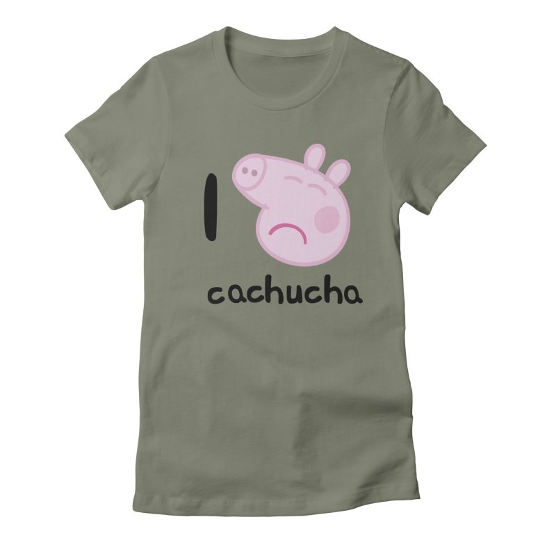 I love cachucha_2 Women's Fitted T-Shirt by peregraphs's Artist Shop