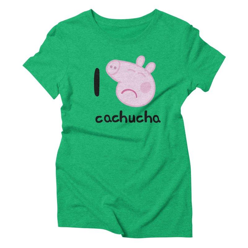 I love cachucha_2 Women's Triblend T-Shirt by peregraphs's Artist Shop