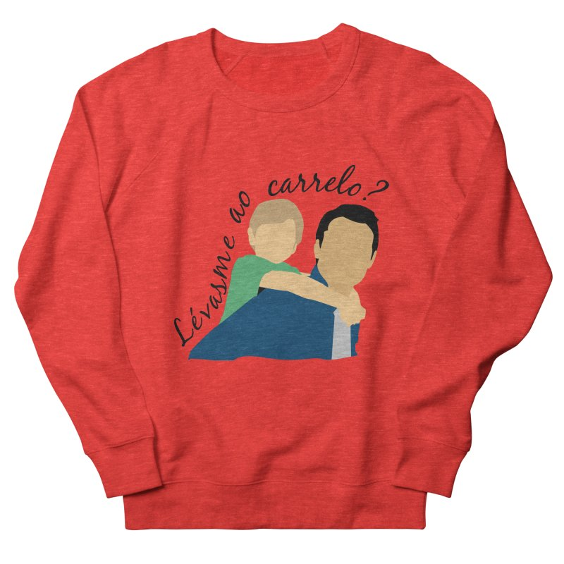 Lévasme ao carrelo? Women's Sweatshirt by peregraphs's Artist Shop