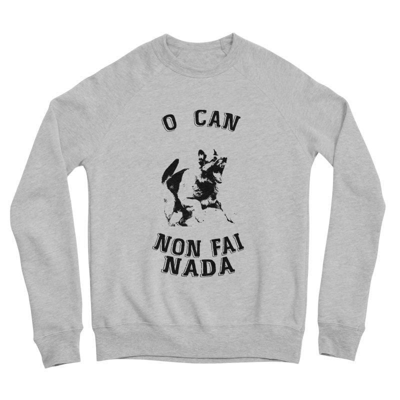 O can non fai nada Men's Sweatshirt by peregraphs's Artist Shop