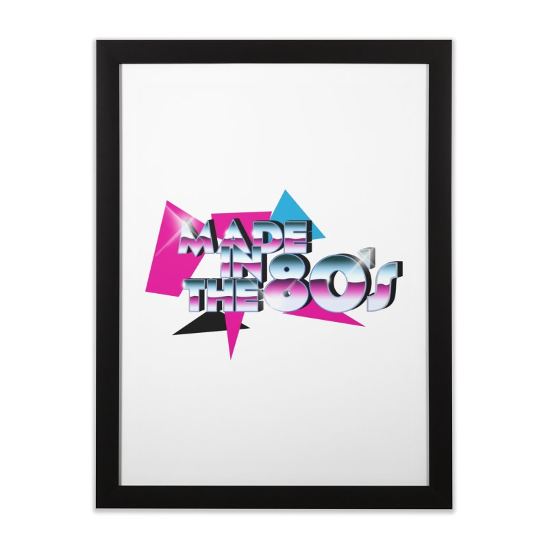 Made in the 80's Home Framed Fine Art Print by peregraphs's Artist Shop