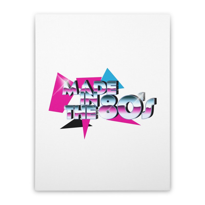 Made in the 80's Home Stretched Canvas by peregraphs's Artist Shop