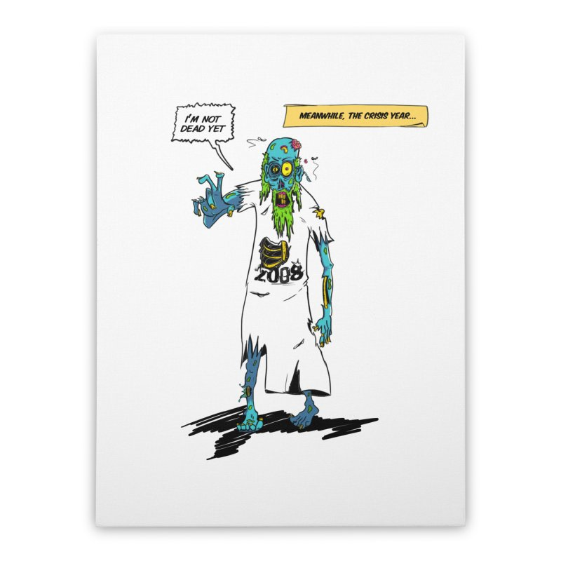 Zombie Year Home Stretched Canvas by peregraphs's Artist Shop