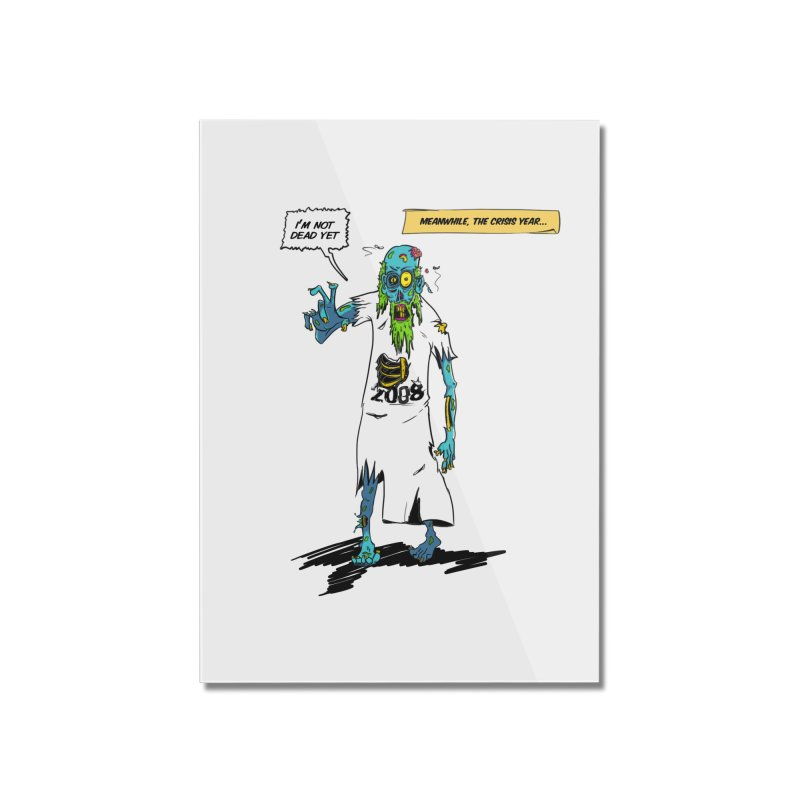 Zombie Year Home Mounted Acrylic Print by peregraphs's Artist Shop