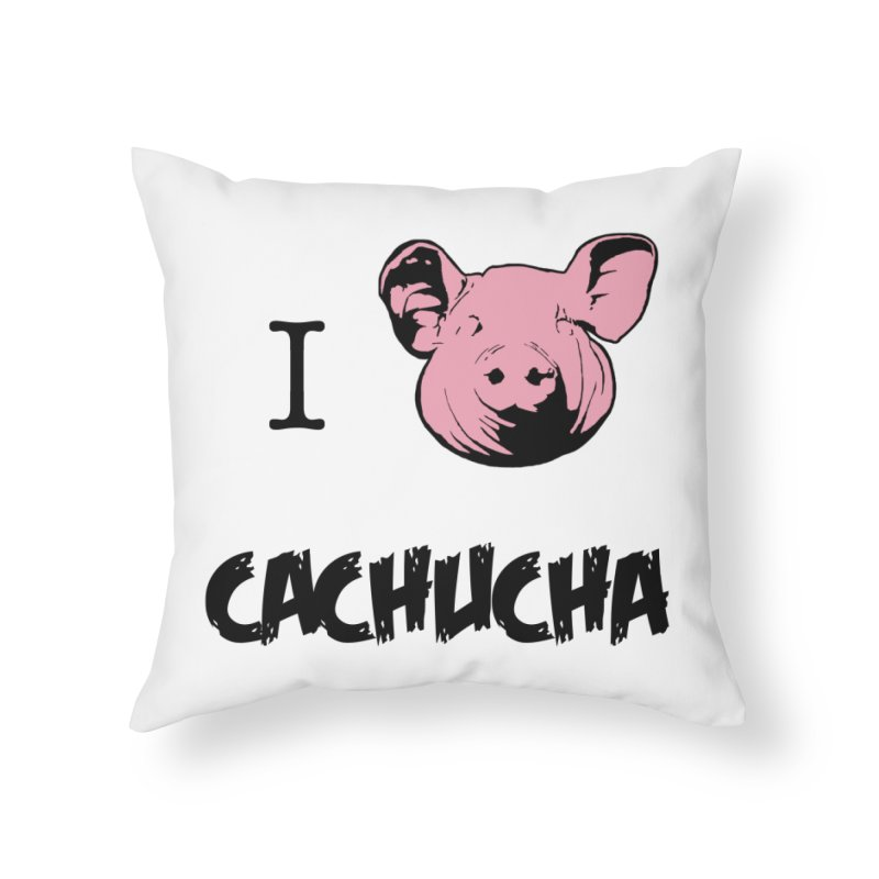 I love cachucha Home Throw Pillow by peregraphs's Artist Shop