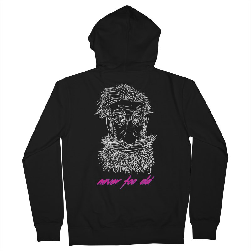 Never too old II Women's Zip-Up Hoody by peregraphs's Artist Shop