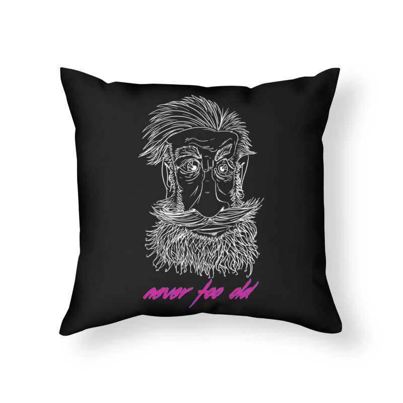 Never too old II Home Throw Pillow by peregraphs's Artist Shop