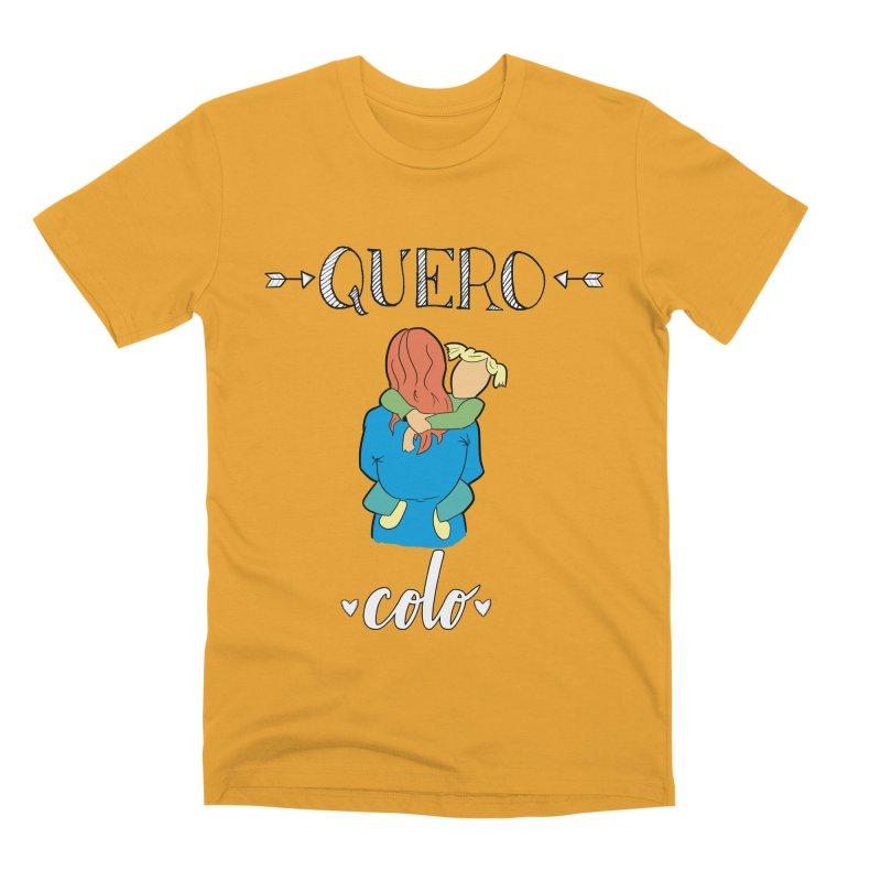 Quero colo Men's T-Shirt by peregraphs's Artist Shop
