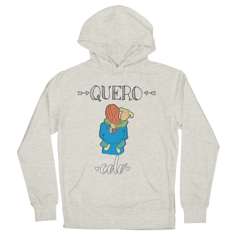 Quero colo Women's French Terry Pullover Hoody by peregraphs's Artist Shop