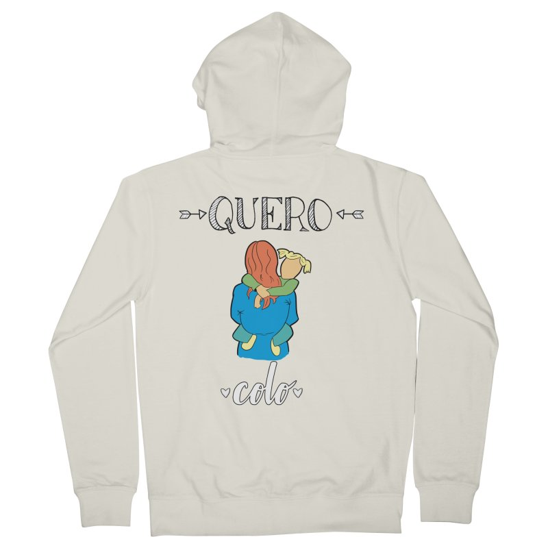 Quero colo Women's French Terry Zip-Up Hoody by peregraphs's Artist Shop
