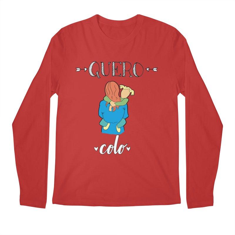 Quero colo Men's Regular Longsleeve T-Shirt by peregraphs's Artist Shop