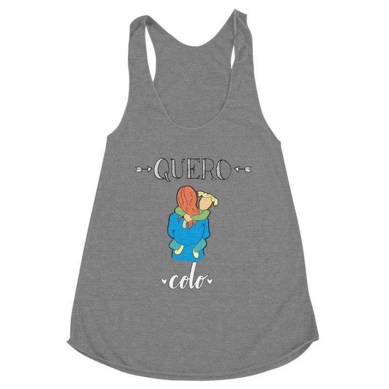 Quero colo Women's Racerback Triblend Tank by peregraphs's Artist Shop