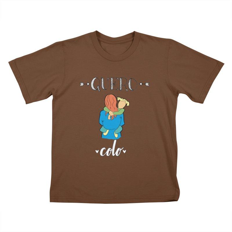 Quero colo Kids T-Shirt by peregraphs's Artist Shop