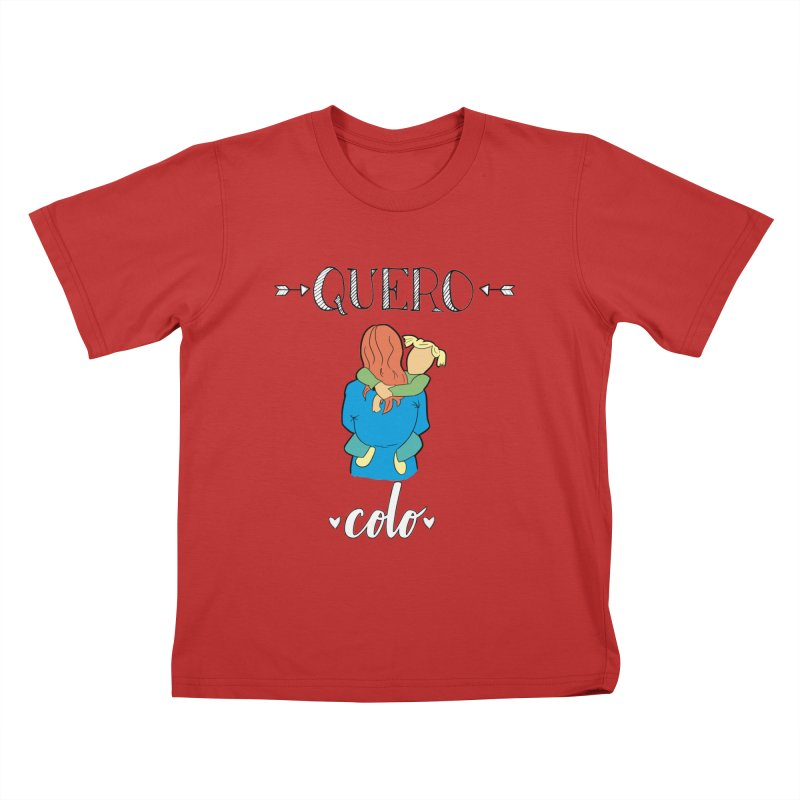 Quero colo Kids T-Shirt by peregraphs's Artist Shop