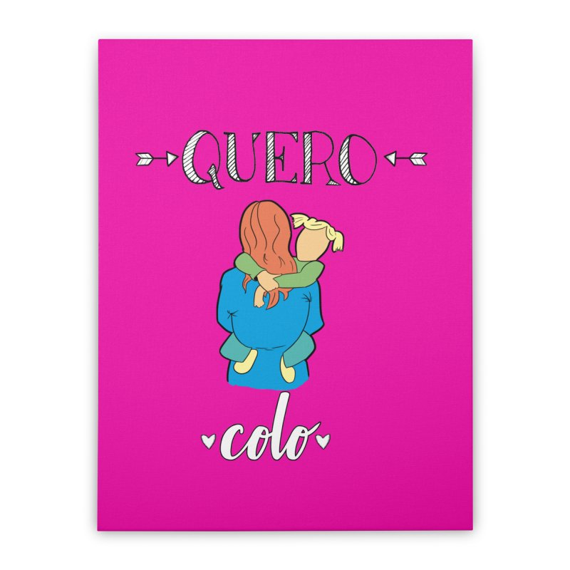 Quero colo Home Stretched Canvas by peregraphs's Artist Shop