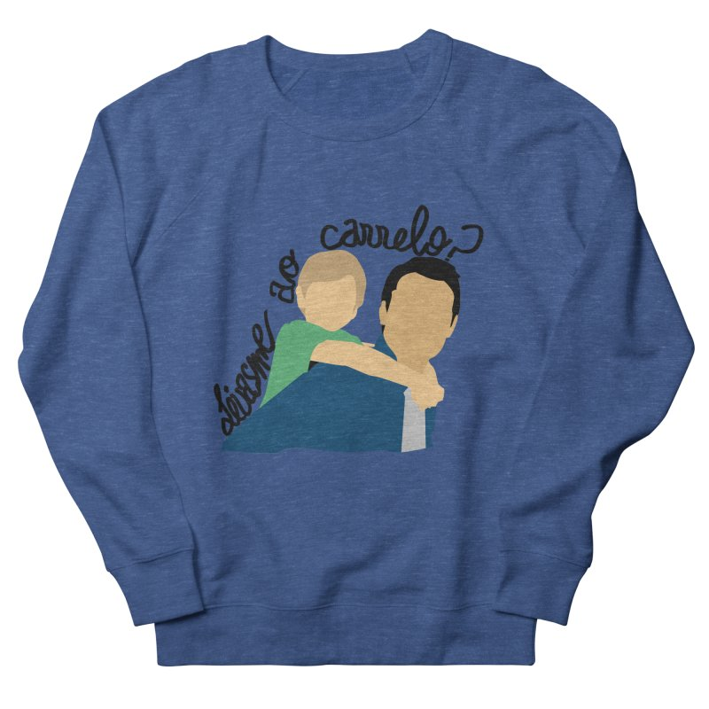 Levasme ao carrelo? Women's French Terry Sweatshirt by peregraphs's Artist Shop