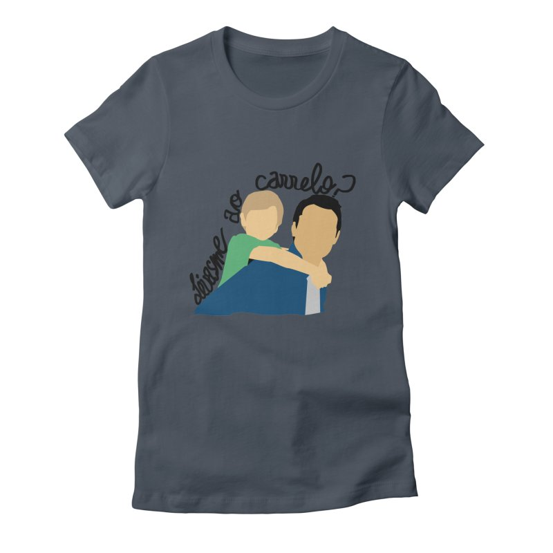 Levasme ao carrelo? Women's Fitted T-Shirt by peregraphs's Artist Shop