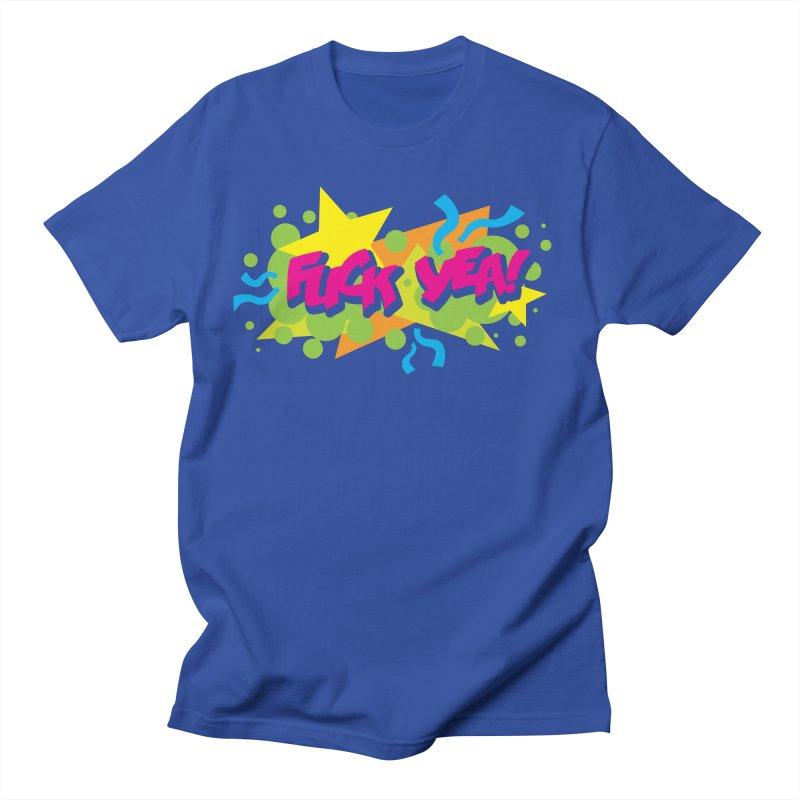 EFF YEA! Men's T-Shirt by periwinkelle's Artist Shop