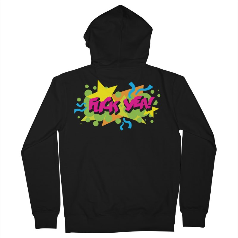 EFF YEA! Women's French Terry Zip-Up Hoody by periwinkelle's Artist Shop