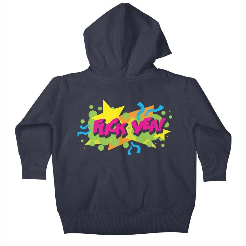 EFF YEA! Kids Baby Zip-Up Hoody by periwinkelle's Artist Shop