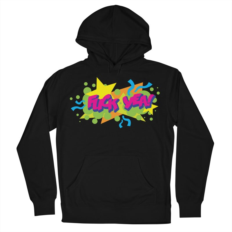 EFF YEA! Men's French Terry Pullover Hoody by periwinkelle's Artist Shop