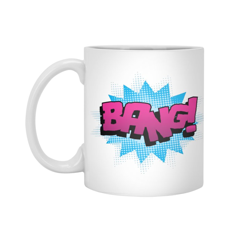 BANG! Accessories Standard Mug by periwinkelle's Artist Shop