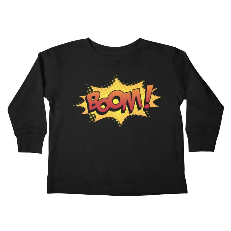 BOOM! Kids Toddler Longsleeve T-Shirt by periwinkelle's Artist Shop