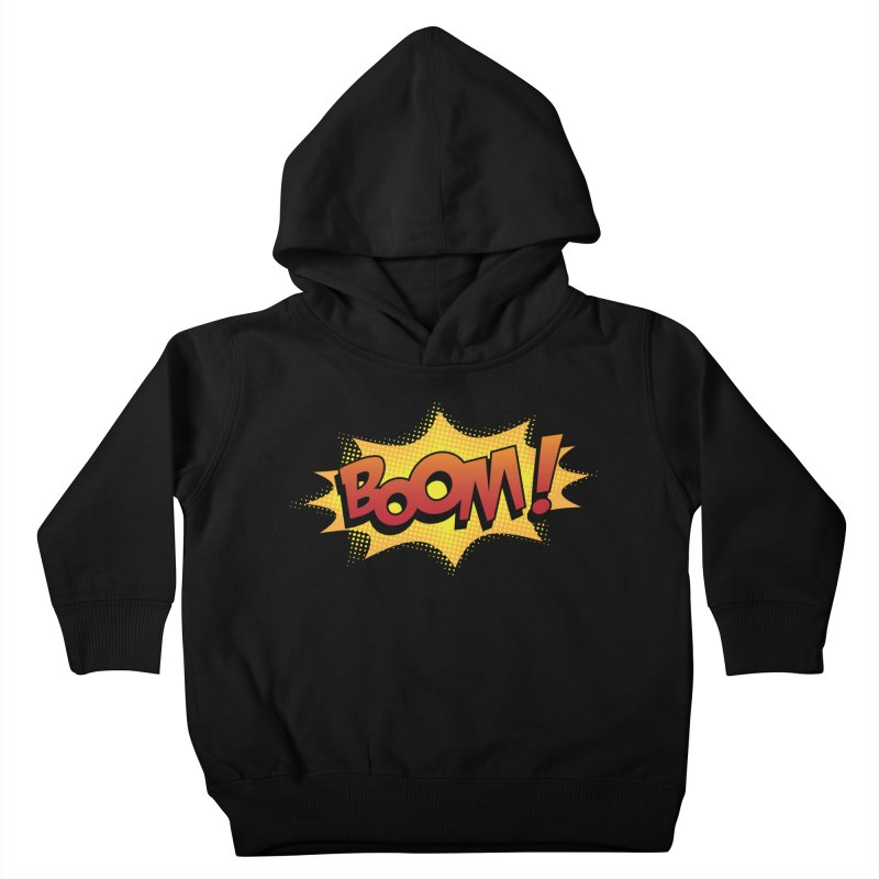 BOOM! Kids Toddler Pullover Hoody by periwinkelle's Artist Shop