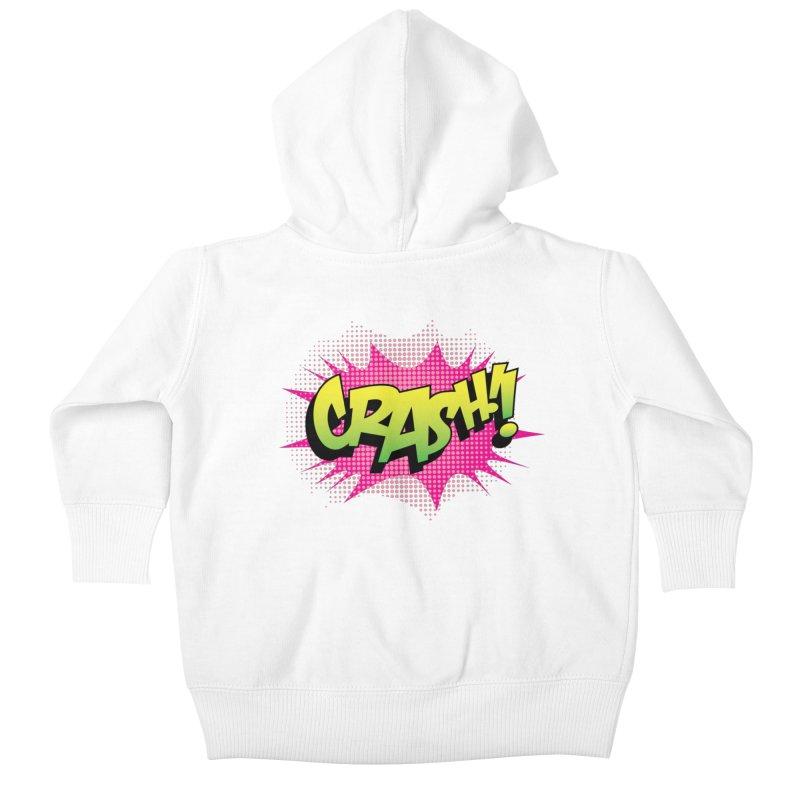 CRASH! Kids Baby Zip-Up Hoody by periwinkelle's Artist Shop