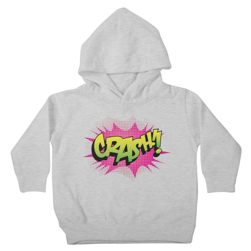 CRASH! Kids Toddler Pullover Hoody by periwinkelle's Artist Shop