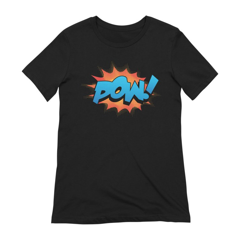 POW! Women's Extra Soft T-Shirt by periwinkelle's Artist Shop